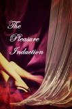 The Pleasure Induction